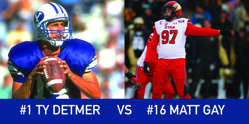 Utah March Madness: 1 Ty Detmer vs 16 Matt Gay